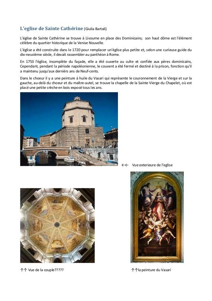 L'eglise de Sainte Cathérine (Giulia Bartali)Léglise de Sainte Cathérine se trouve à Livourne en place des Dominicains; so...