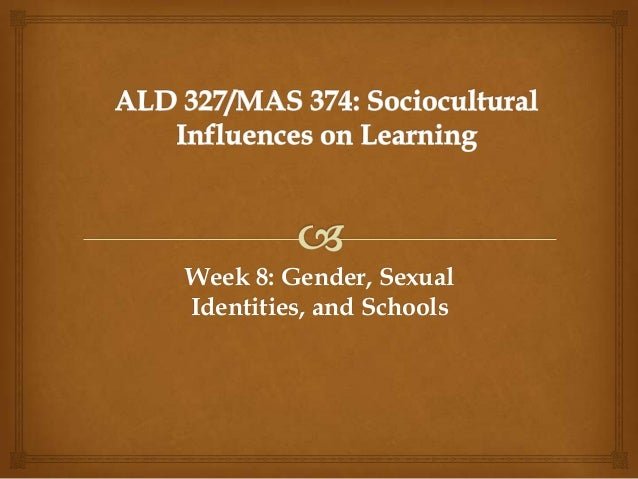 Week 8: Gender, Sexual Identities, and Schools