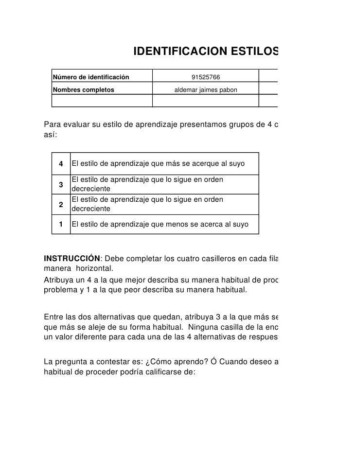 IDENTIFICACION ESTILOS DE APRENDI  Número de identificación                  91525766            Programa de formación  No...