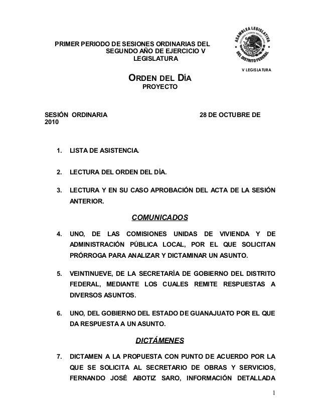 PRIMER PERIODO DE SESIONES ORDINARIAS DEL SEGUNDO AÑO DE EJERCICIO V LEGISLATURA V LEGISLATURA ORDEN DEL DÍA PROYECTO SESI...
