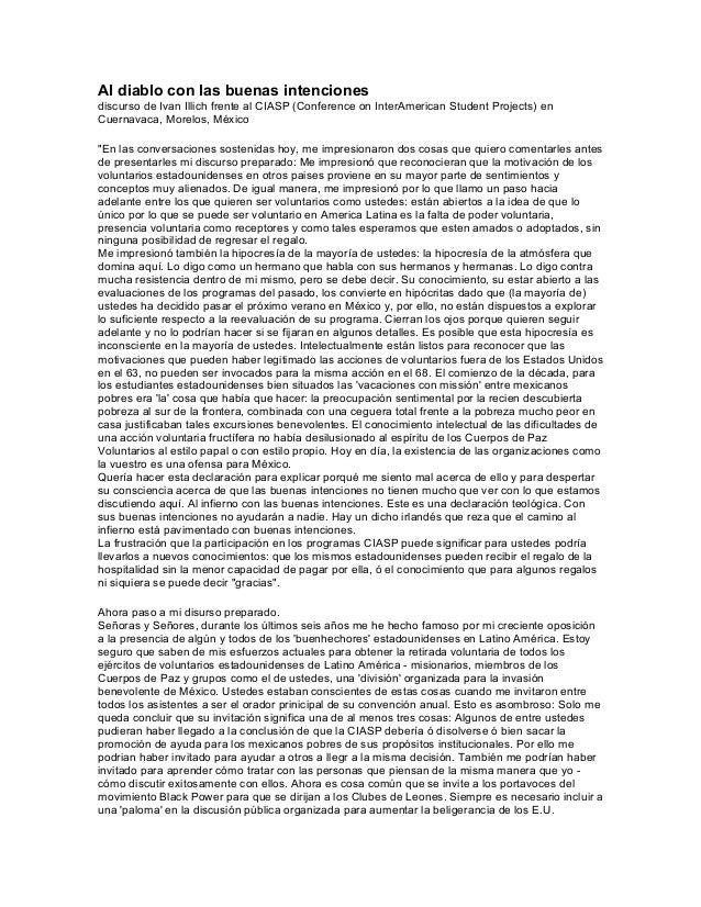 Al diablo con las buenas intenciones discurso de Ivan Illich frente al CIASP (Conference on InterAmerican Student Projects...