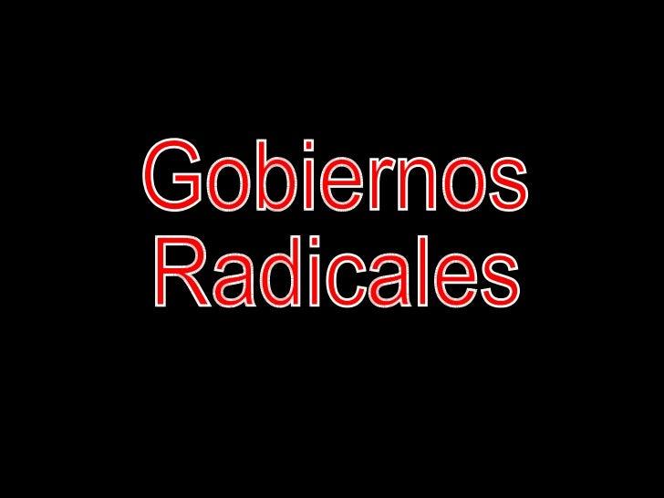 Gobiernos Radicales