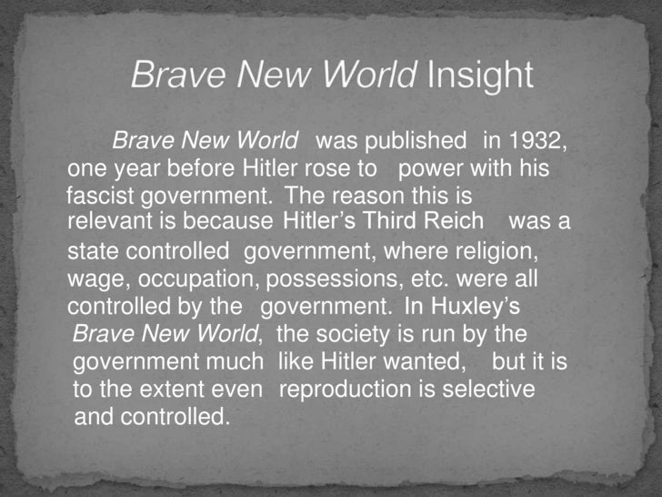 "a prediction of the future in brave new world a novel by aldous huxley As bleak as aldous huxley predicted in 1932 in ""brave new world""  the  novel opens at the central london hatchery, where a batch of."