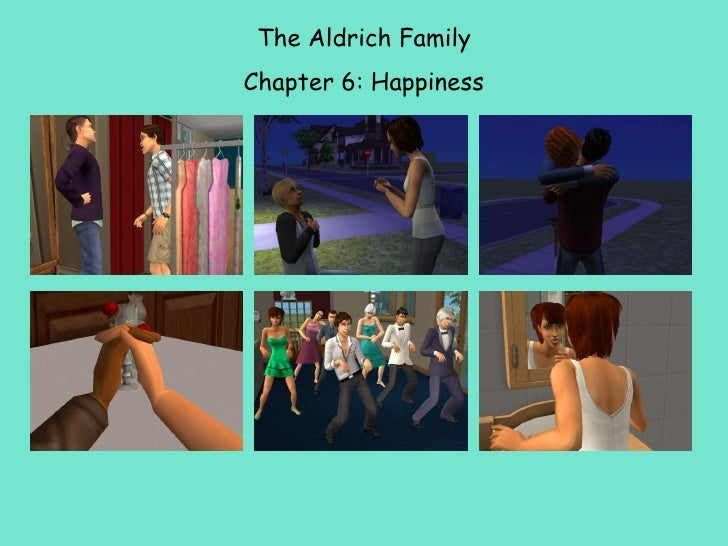 The Aldrich Family Chapter 6: Happiness