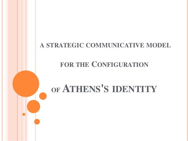 A LEAN START UP COMMUNICATIVE MODEL FOR BRANDING ATHENS