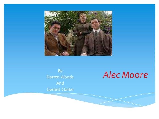 ByDarren Woods    Alec Moore     AndGerard Clarke