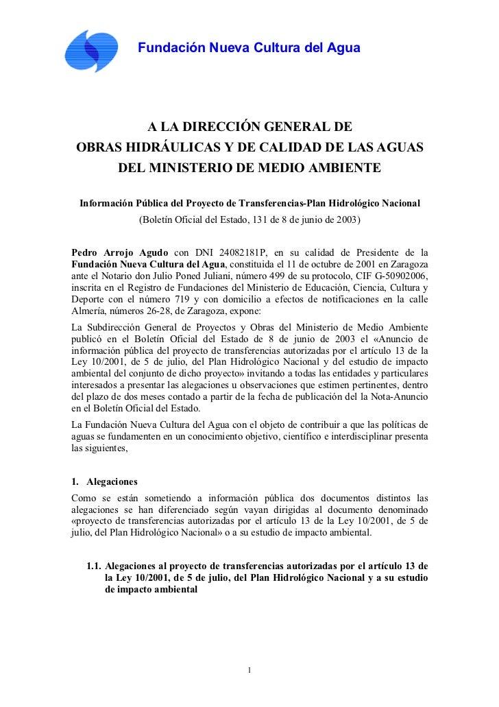 Fundación Nueva Cultura del Agua                  A LA DIRECCIÓN GENERAL DE OBRAS HIDRÁULICAS Y DE CALIDAD DE LAS AGUAS   ...