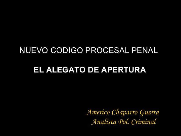 Alegato De Apertura Nuevo Codigo Procesal Penal