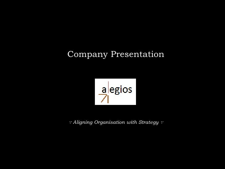 Company Presentation<br />∵ Aligning Organisation with Strategy ∵ <br />