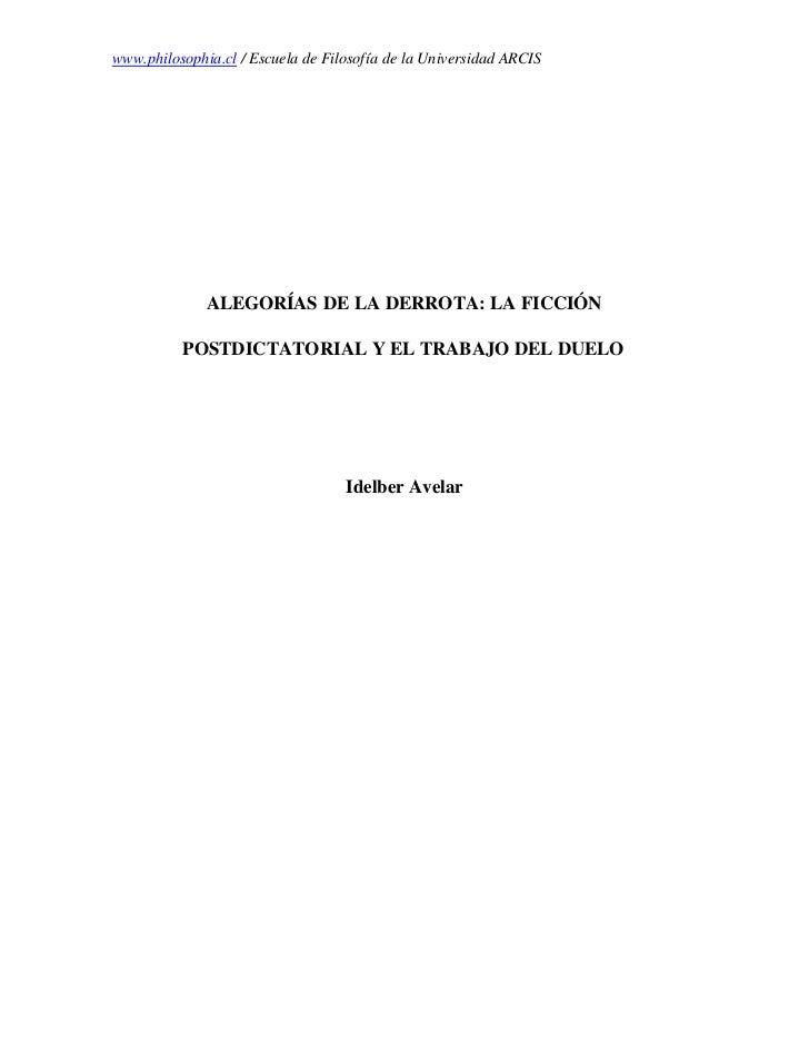 www.philosophia.cl / Escuela de Filosofía de la Universidad ARCIS              ALEGORÍAS DE LA DERROTA: LA FICCIÓN        ...