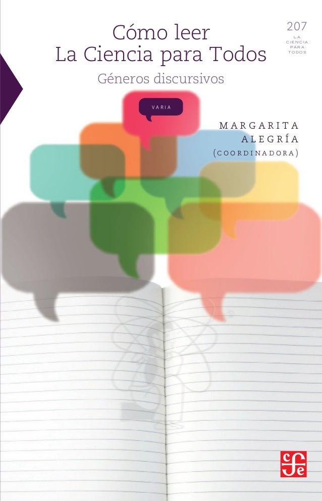 Cómo leer La Ciencia para Todos  207 LA CIENCIA PARA TODOS  Géneros discursivos VARIA  margarita alegría (coordinadora)