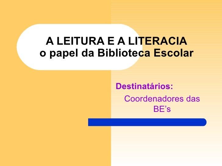 A leitura e_a_literacia_-_power_point-1