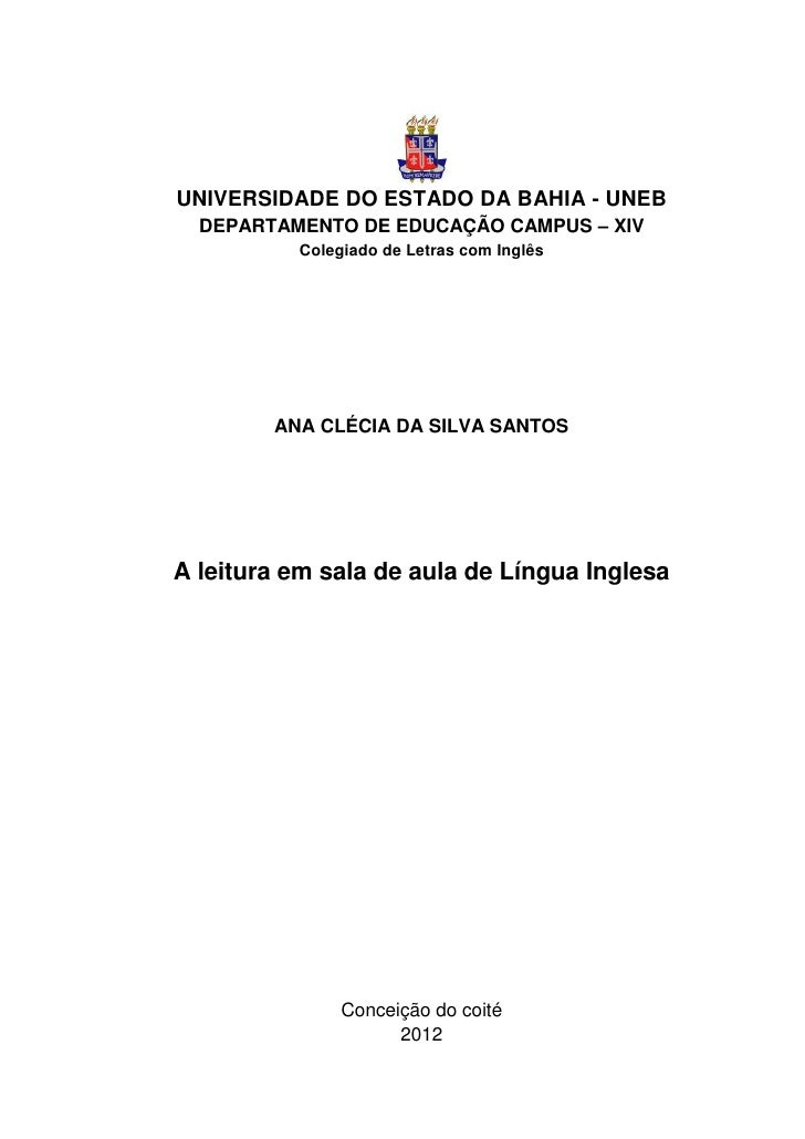 UNIVERSIDADE DO ESTADO DA BAHIA - UNEB  DEPARTAMENTO DE EDUCAÇÃO CAMPUS – XIV          Colegiado de Letras com Inglês     ...