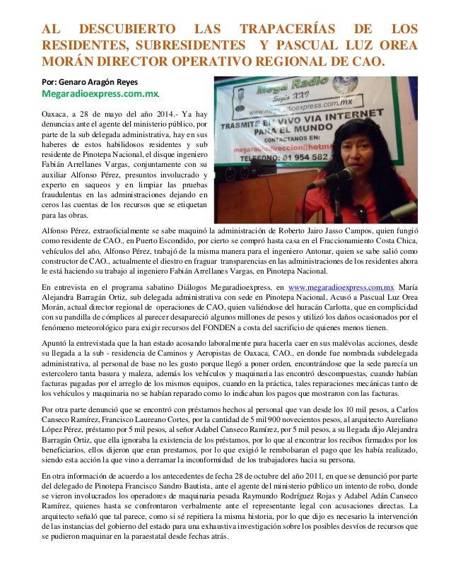 AL DESCUBIERTO LAS TRAPACERÍAS DE LOS RESIDENTES, SUBRESIDENTES Y PASCUAL LUZ OREA MORÁN DIRECTOR OPERATIVO REGIONAL DE CA...