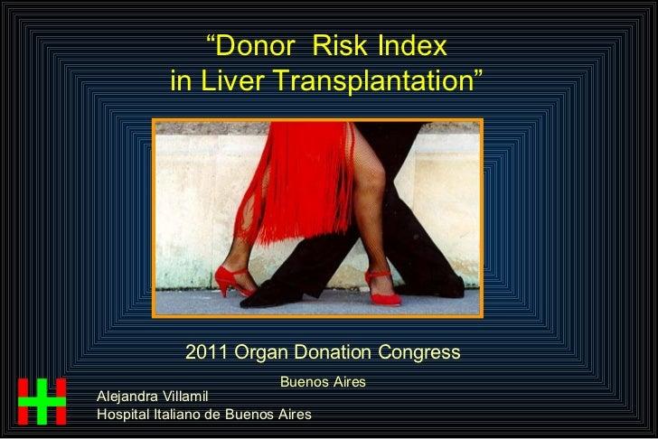 Alejandra Villamil - Argentina - Tuesday 29 - Organ Allocation Optimizing donor-recipient match