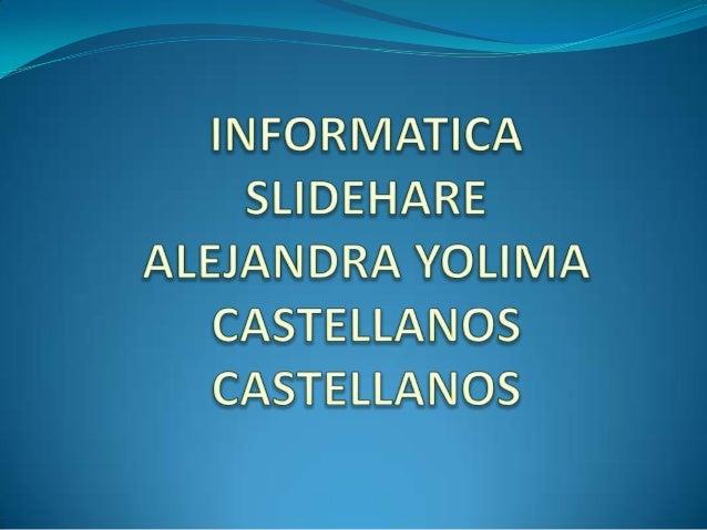 Alejandra yolima castellanos castellanos slideshare