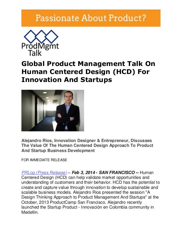 Global Product Management Talk On Human Centered Design (HCD) For Innovation And Startups  Alejandro Rios, Innovation Desi...