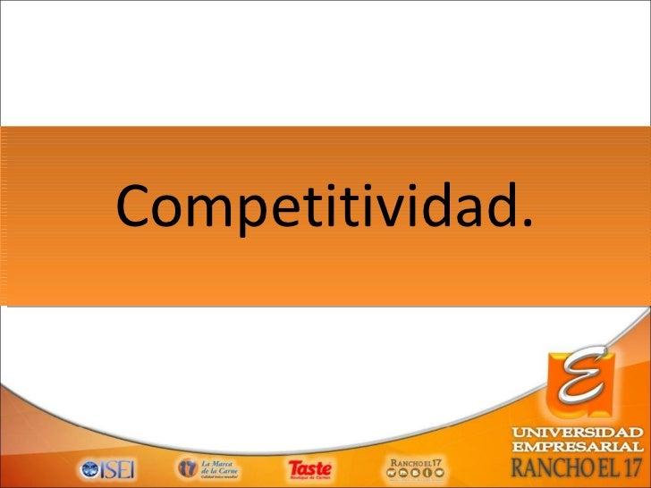 Competitividad.