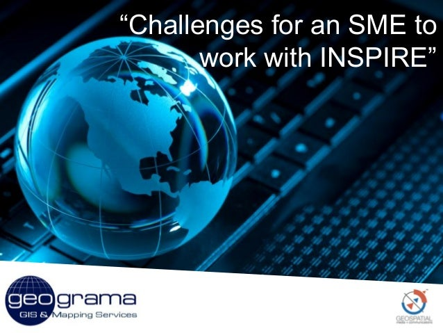 Challenges for an SME to work with INSPIRE