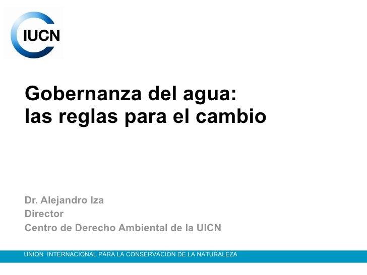 Alejandro Iza UICN
