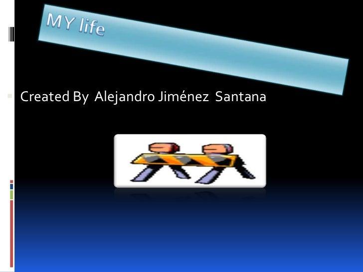  Created By Alejandro Jiménez Santana