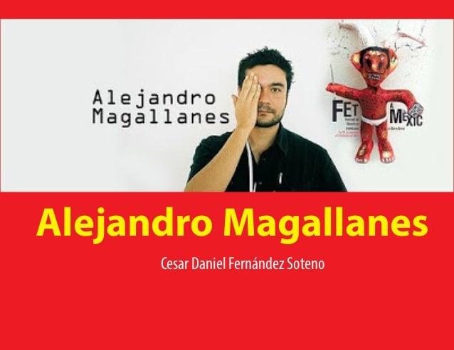 Alejandro Magallanes Cesar Daniel Fernández Soteno