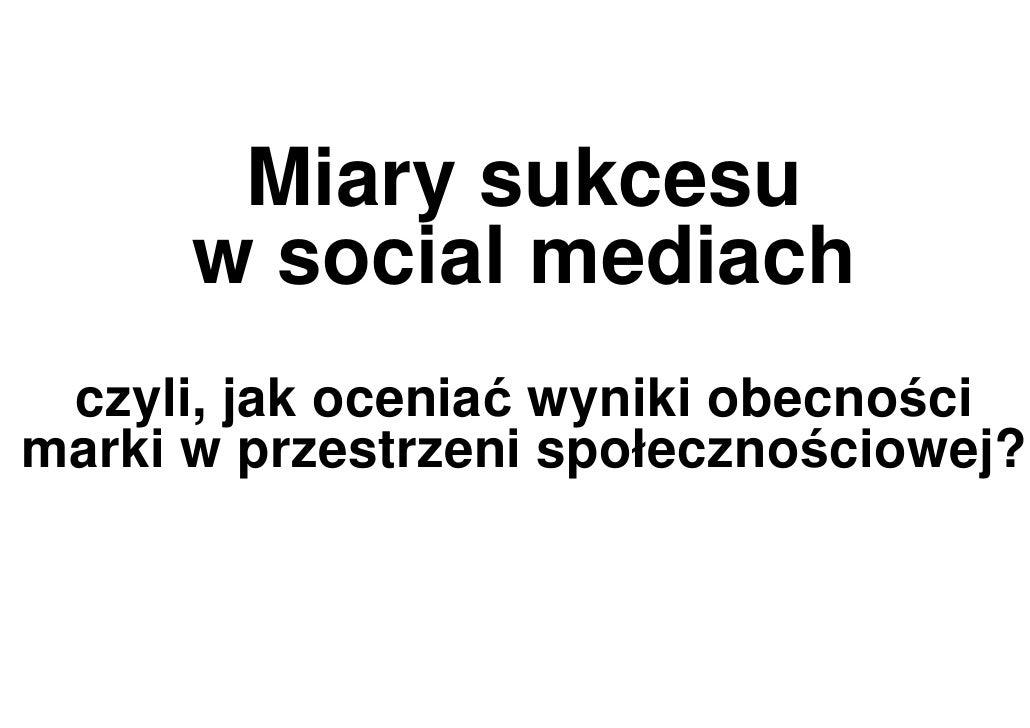 2010.07 Aleksander Winciorek - Miary sukcesu w social mediach
