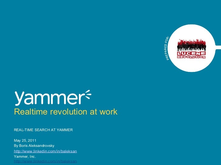 Real-time Search at Yammer - By Aleksandrovsky Boris