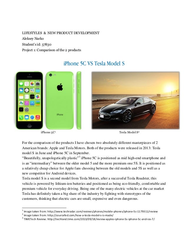 LIFESTYLES & NEW PRODUCT DEVELOPMENT Aleksey Narko Student's id: 57830 Project 1: Comparison of the 2 products  iPhone 5C ...
