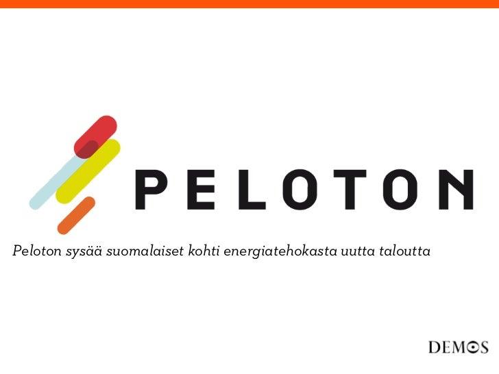 Peloton sysää suomalaiset kohti energiatehokasta uutta taloutta