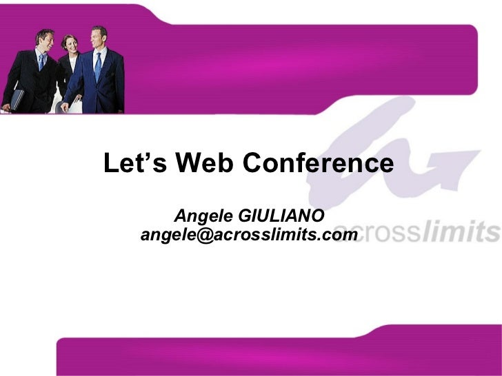 Let's Web Conference Angele GIULIANO [email_address]