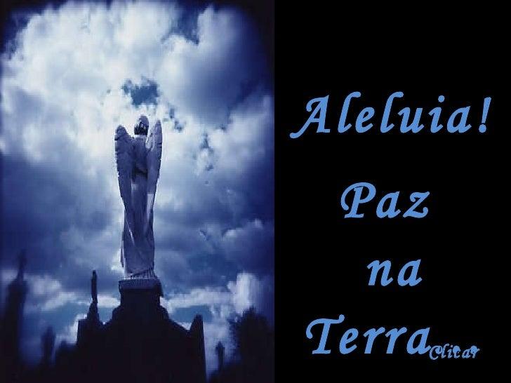 Aleluia Paz Na Terra   Juliana Ramires