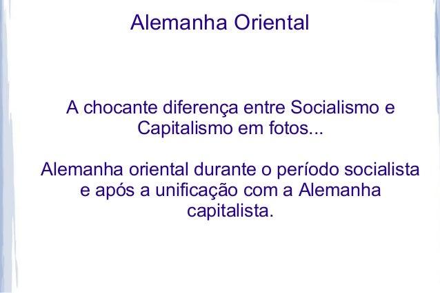 Alemanha Oriental  A chocante diferença entre Socialismo e  Capitalismo em fotos...  Alemanha oriental durante o período s...