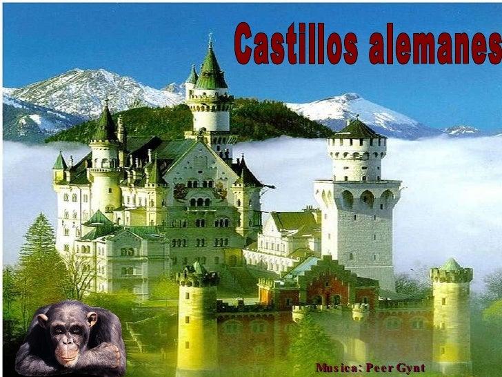 Castillos alemanes Musica: Peer Gynt