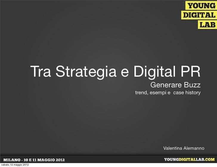 Tra Strategia e Digital PR                                             Generare Buzz                                      ...