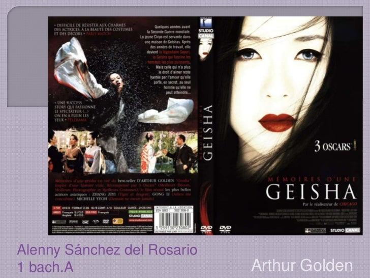 Alenny Sánchez del Rosario             <br />1 bach.A<br />Arthur Golden <br />