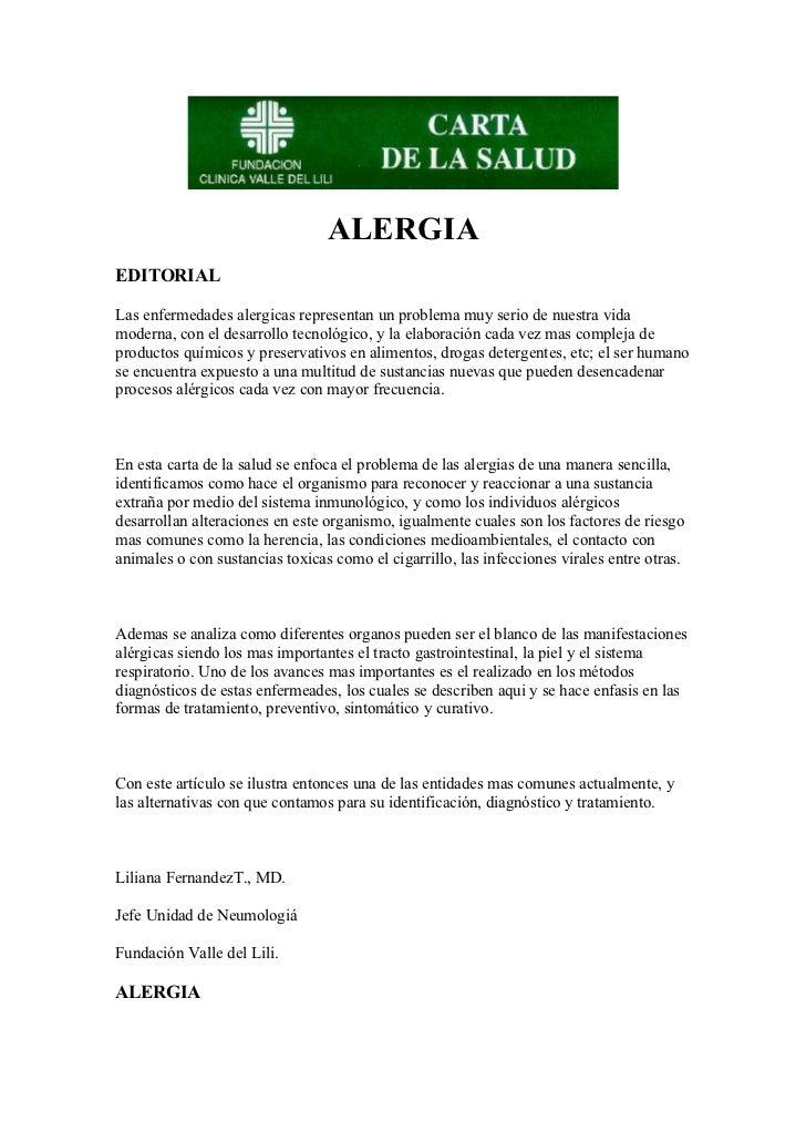 ALERGIAEDITORIALLas enfermedades alergicas representan un problema muy serio de nuestra vidamoderna, con el desarrollo tec...