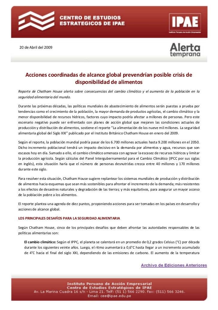 20 de Abril del 2009    Acciones coordinadas de alcance global prevendrían posible crisis de                       disponi...