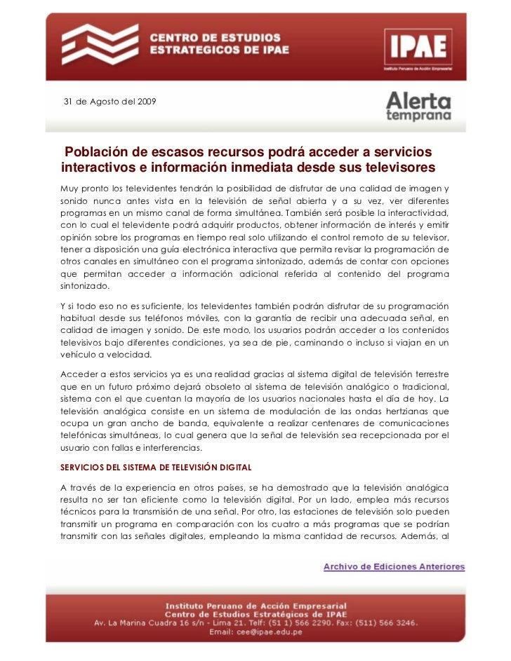 31 de Agosto del 2009 Población de escasos recursos podrá acceder a serviciosinteractivos e información inmediata desde su...