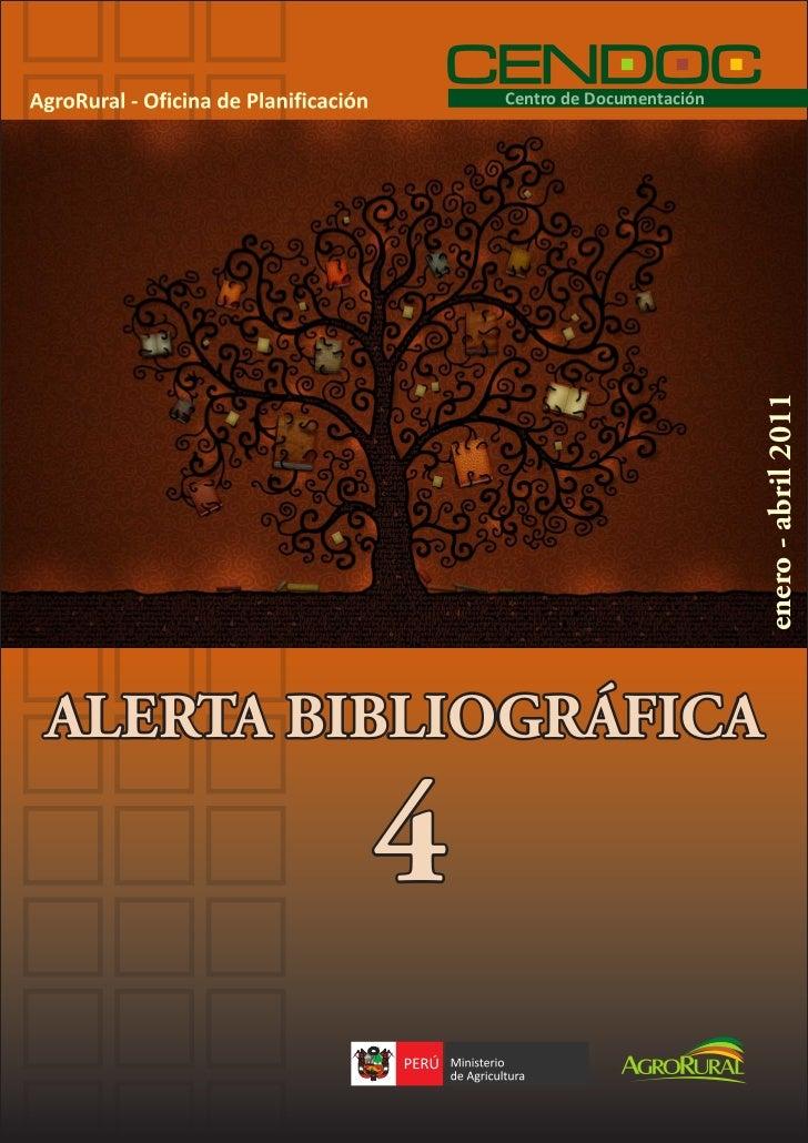 Centro de Documentación                                       enero - abril 2011ALERTA BIBLIOGRÁFICA         4
