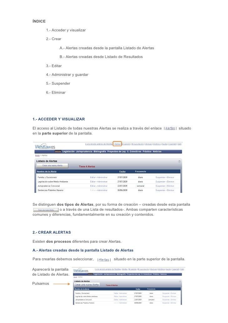 ÍNDICE         1.- Acceder y visualizar         2.- Crear                 A.- Alertas creadas desde la pantalla Listado de...
