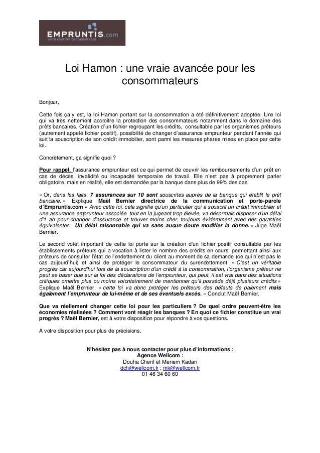 Loi Hamon : une vraie avancée pour les consommateurs Bonjour, Cette fois ça y est, la loi Hamon portant sur la consommatio...