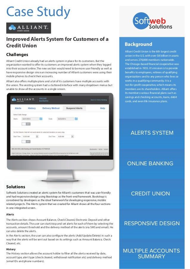 Alerts History ALERTS SYSTEM ONLINE BANKING CREDIT UNION RESPONSIVE DESIGN MULTIPLE ACCOUNTS SUMMARY Background Alliant Cr...