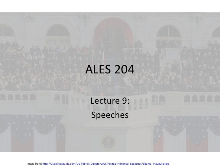 AlES 204: Lecture 9 - Speeches