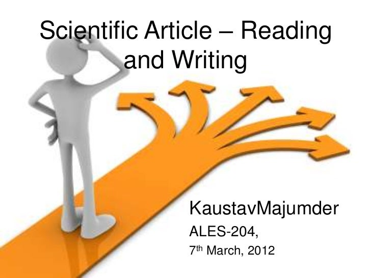 Scientific Article – Reading         and Writing              KaustavMajumder              ALES-204,              7th Marc...