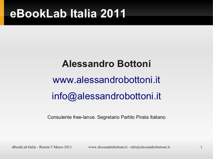 Alessandro Bottoni @ Ebook Lab Italia 2011 - Hitchhiker guide to DRM systems