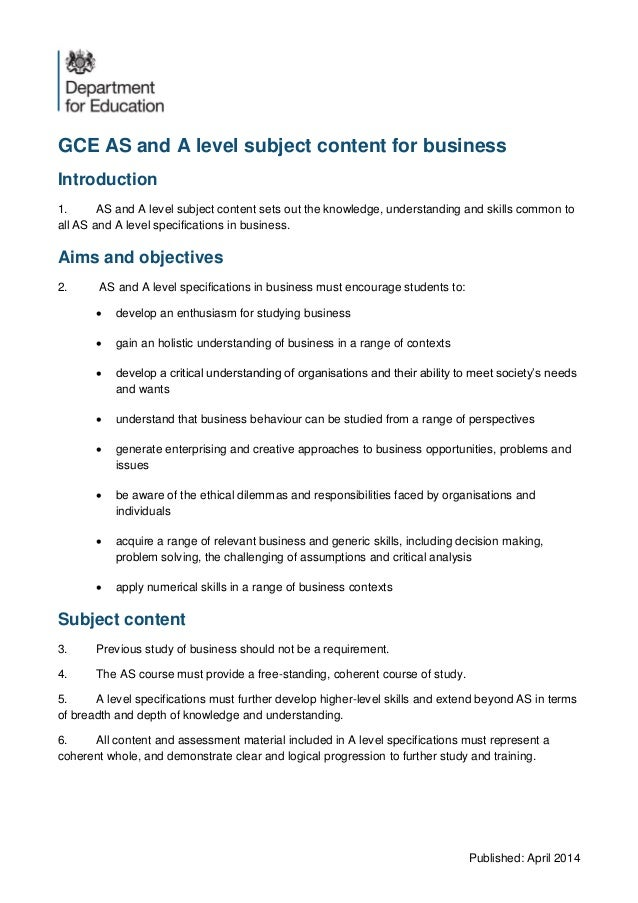 Published: April 2014 GCE AS and A level subject content for business Introduction 1. AS and A level subject content sets ...
