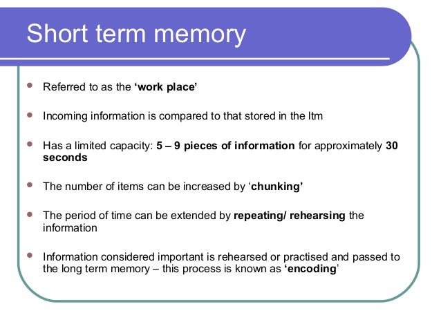short term memory theory essay Forgetting can be described as the loss of when the person attempts to recall a memory basically, this theory states that although the 22 short-term memory.