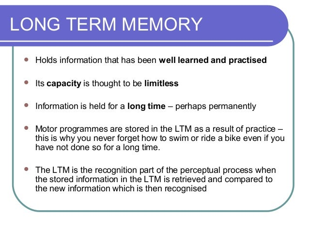 Short Term And Long Term Memory : A level pe info processing memory and reaction time