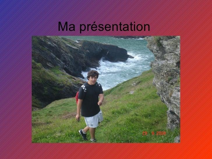 Ma présentation